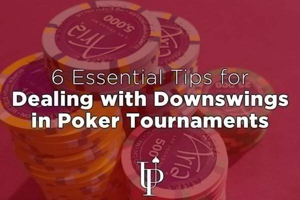 如何应对德州扑克锦标赛下风期的6点核心建议(一)